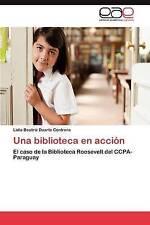Una biblioteca en acción: El caso de la Biblioteca Roosevelt del CCPA-Paraguay (