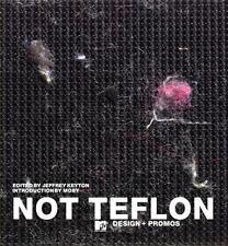 Not Teflon: MTV Design by Jeffrey Keyton, Moby