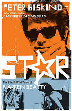 Star: The Life and Wild Times of Warren Beatty by Peter Biskind - New Book