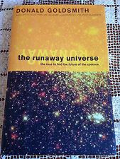 THE RUNAWAY UNIVERSE The Race to Find the Future of the Cosmos D. GOLDSMITH HCDJ