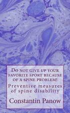 Do Not Give up Your Favorite Sport Because of a Spine Problem! : - Preventive...