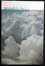 Invisible Bride:Poems Tony Tost 1st Trade Paperback 2003 Walt Whitman Award FINE