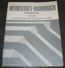 Werkstatthandbuch Honda B 25 A Wartung + Reparatur vom Motor Stand 12/1986!