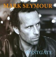 MARK SEYMOUR - WESTGATE CD ( HUNTERS & COLLECTORS ) *NEW*