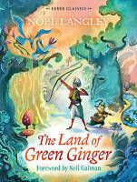 The Land of Green Ginger (Faber Children's Class, Langley, Noel, New