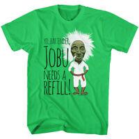 OFFICIAL Major League Yo Bartender Jobu Needs a Refill Men's T-shirt Green