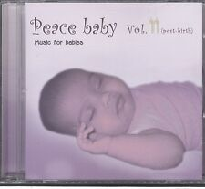Peace Baby Vol 2 (post birth ) Music for Babies Cd