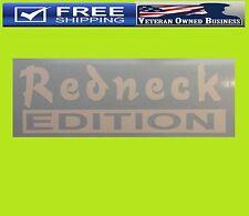 REDNECK EDITION VINYL DECAL STICKER 4X4 COUNTRY BOY TRUCK HILLBILLY MUDDING
