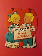 VINTAGE 1940's VALENTINE CARD - STOP STRINGING ME ALONG - BE MY VALENTINE