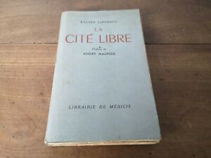 la cité libre Walter Lippmann préface André Maurois librairie de Médicis 1945