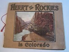 1960'S ? HEART OF THE ROCKIES IN COLORADO FOLIO WITH 17 PICTURES - NICE -TUB OFC