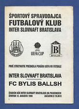 Orig.PRG   UEFA Cup  1999/00   INTER BRATISLAVA - FC BYLIS BALLSH  !!  SELTEN