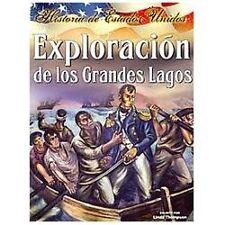 Exploracion de los grandes lagos (Historia De Estados Unidos)-ExLibrary