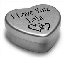 I Love You LOLA MINI CUORE TIN Regalo per i heart Lola con cioccolatini o ZECCHE