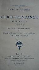 Flaubert, Gustave Oeuvres Completes De Gustave Flaubert: Correspondance