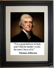"""Thomas Jefferson """"I'm a great believer""""  Quote Framed 8 x 10 Photo Picture # gb2"""