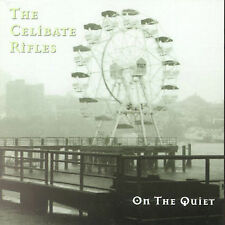 On the Quiet by The Celibate Rifles (CD) - BRAND NEW