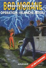 EO BOB MORANE HC N° 65 YVES TRÉPANIER + EX LIBRIS : OPÉRATION BLANCHE-NEIGE