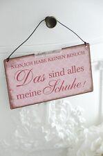 42x30cm Shabby Holzschild MAN HAT NIE ZU VIELE SCHUHE Frau Geschenk Flur Spruch