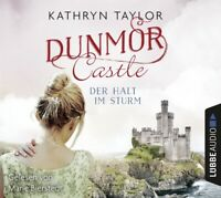 KATHRYN TAYLOR - DUNMOR CASTLE-DER HALT IM STURM  5 CD NEW