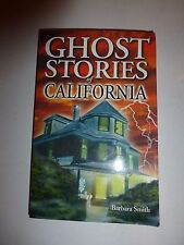 Ghost Stories of California by Barbara Smith (2000, Paperback) B108