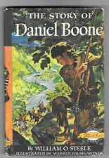 Story Of Daniel Boone by William O Steele 1953, Hardcover Signature Books