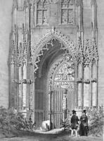 FRANCE Rouen Portal of St. Ouen Cathedral - SUPERB Litho Antique Print
