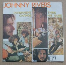 Johnny Rivers, permanent change / think his name, SP - 45 tours
