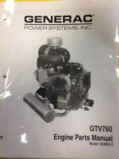 Dixie Chopper Generac Gtv 760 Engine Parts Manual Model 0004862-0 ( Box19E)