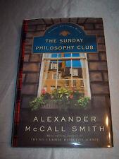 The Sunday Philosophy Club by Alexander McCall Smith SIGNED 2004 1st/1st HCDJ