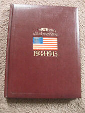 HISTORY of the UNITED STATES by LIFE 1933-1945