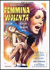 FEMMINA VIOLENTA MANIFESTO CINEMA RAQUEL WELCH 1970 THE BELOVED MOVIE POSTER 2F