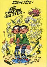 Carte postale Gaston Lagaffe Bonne fête ! Hôlà ! 'Conduis' pas dans cet état...