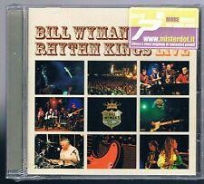 BILL WYMAN'S (ROLLING STONES) RHYTHM KINGS LIVE  CD SIGILLATO!!!
