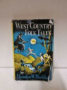 West Country Folk Tales by Maddock Llywelyn W.; Harold W. Hailstone [Illus..(K3)