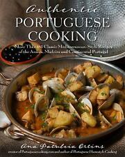 AUTHENTIC PORTUGUESE COOKING (978162414194 - ANA PATULEIA ORTINS (HARDCOVER) NEW
