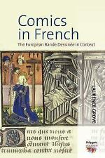 Comics In French: The European Bande Dessinee In Context (polygons: Cultural ...