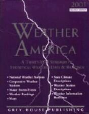 Weather America, 2001: A Thirty-Year Summary of Statistical Data & Weather