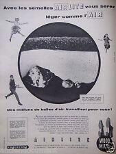 PUBLICITÉ 1959 SEMELLE AIRLITE VOUS SEREZ LÉGER WOOD MILNE  - ADVERTISING