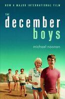 THE DECEMBER BOYS By Michael Noonan