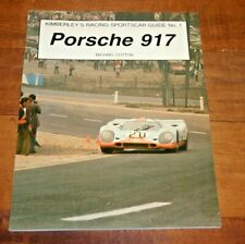 PORSCHE 917 MICHAEL COTTON KIMBERLEY'S RACING SPORTSCAR GUIDE 1 PUBLICATION 1987