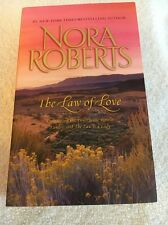 "The Law of Love by Nora Roberts (BB) *PB*  ""Lawless/TheLaw Is A Lady"""