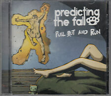 Predicting The Fall: Pull Out And Run CD FASTPOST