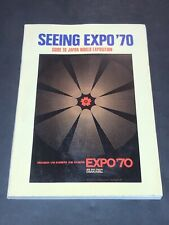 Seeing Expo 70 Guide To World Japan Exposition Osaka Book