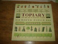 Topiary and the Art of Training Plants by David Joyce (Hardback, 2000)