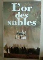 67112: L'or des sables de Le Gal André [Très Bon Etat] français