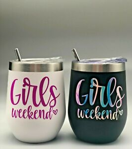 Girls Weekend Stainless Steel Wine Tumbler 12oz with Lid Straw & Cleaner