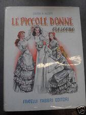 ALCOTT - PICCOLE DONNE CRESCONO - ED.FABBRI
