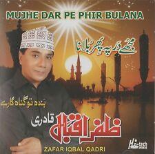 ZAFAR IQBAL QADRI - MUJHE DAR PE PHIR BULANA - BRAND NEW NAAT CD - FREE UK POST