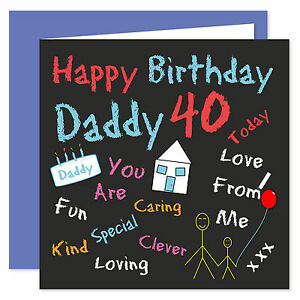 Daddy Happy Birthday Card - Age Range 21 - 60 Years - Black Board Design